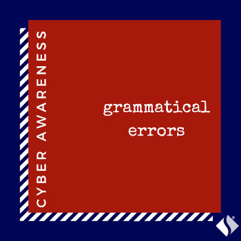 Cyber Awareness: Grammatical Errors